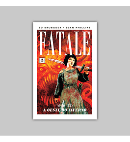 Fatale Vol. 03: A Oeste do Inferno HC