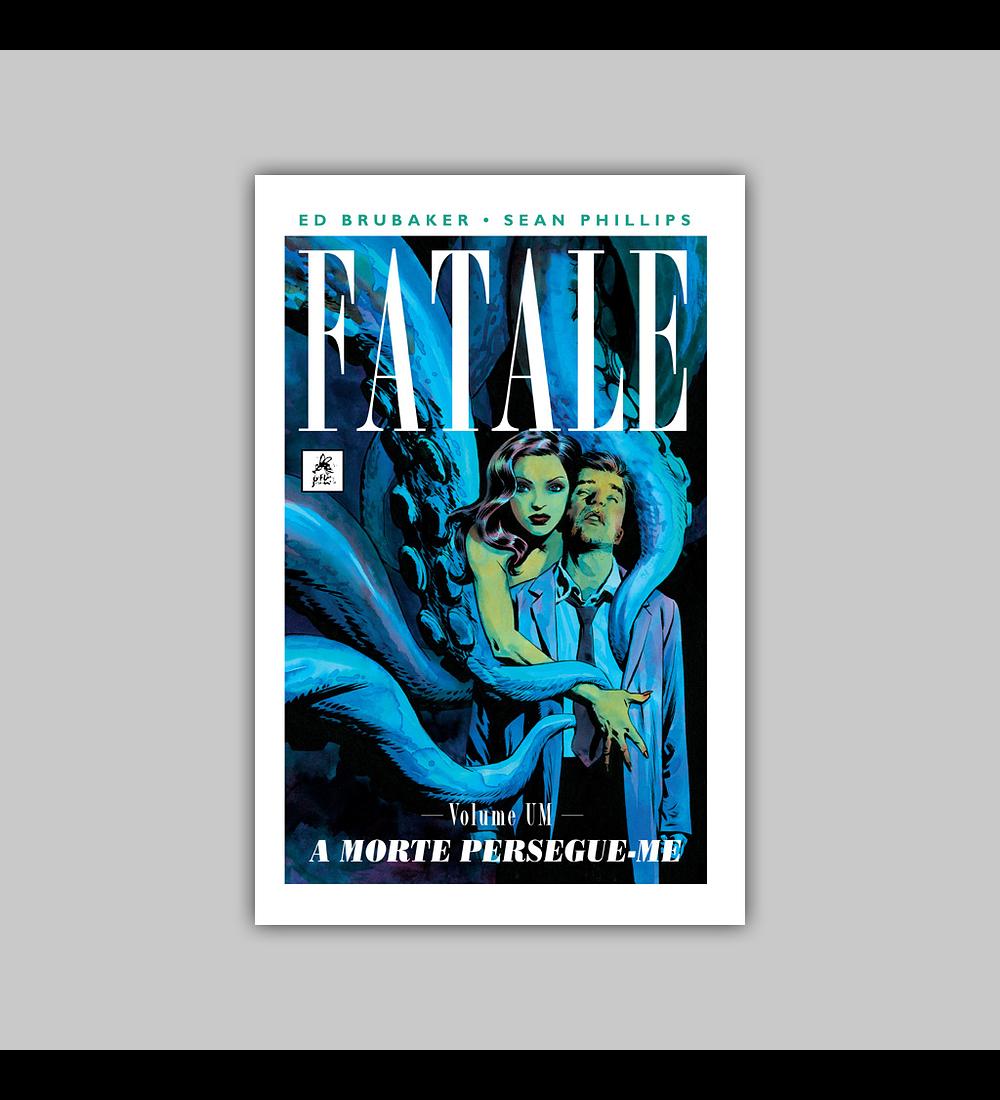 Fatale Vol. 01: A Morte Persegue-me HC