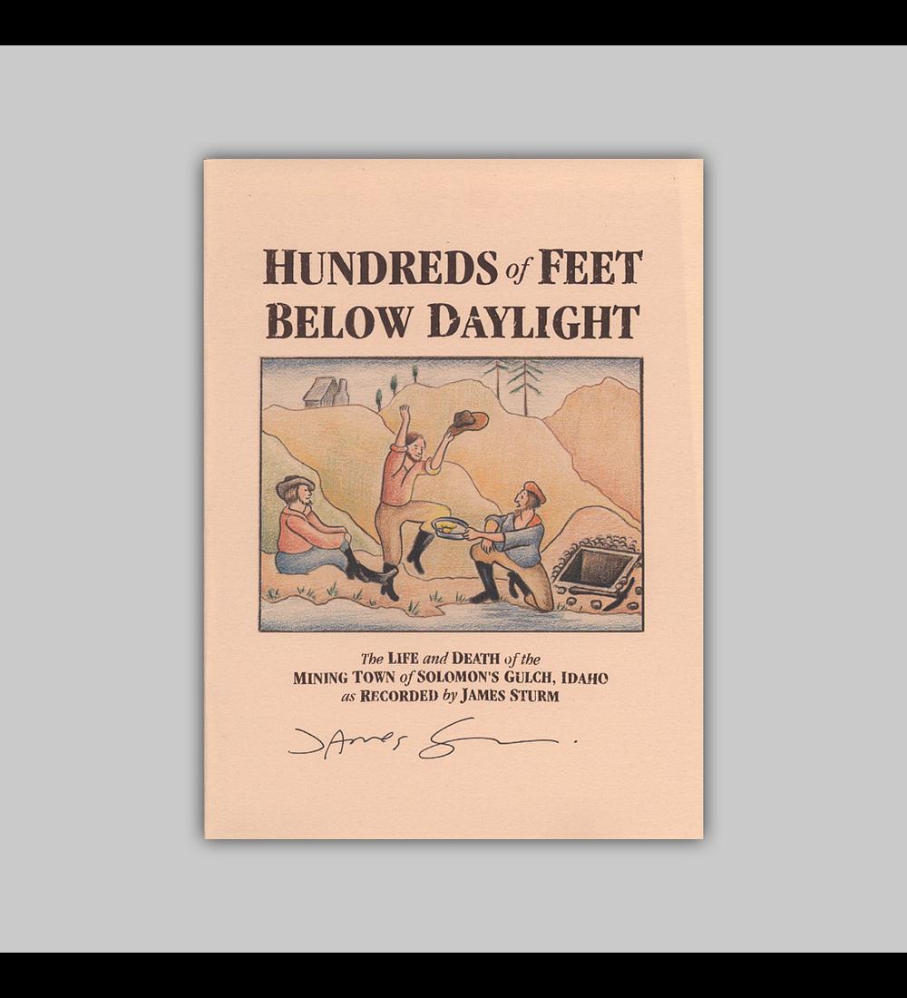 Hundreds of Feet Below Daylight Assinado