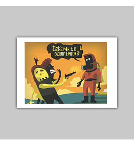 "Giclée ""Take Me to Your Leader"" 2018"