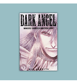 Dark Angel Vol. 02: White Tiger's Battle Cry 2001