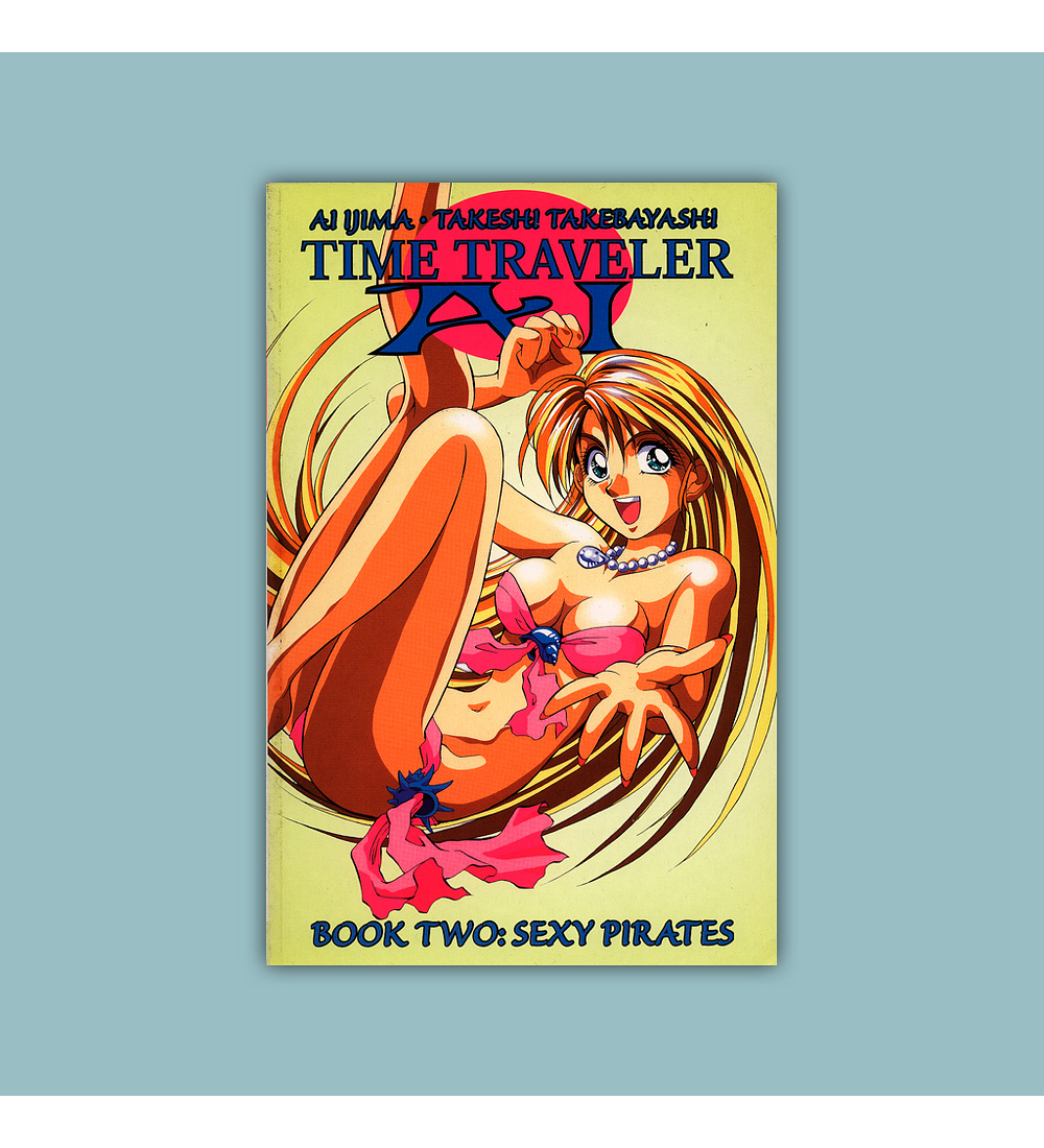 Time Traveler AI Book Two: Sexy Pirates 2000