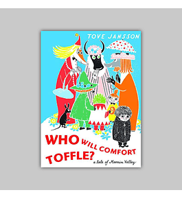 Who Will Comfort Toffle? A Tale of Moomin Valley HC 2010