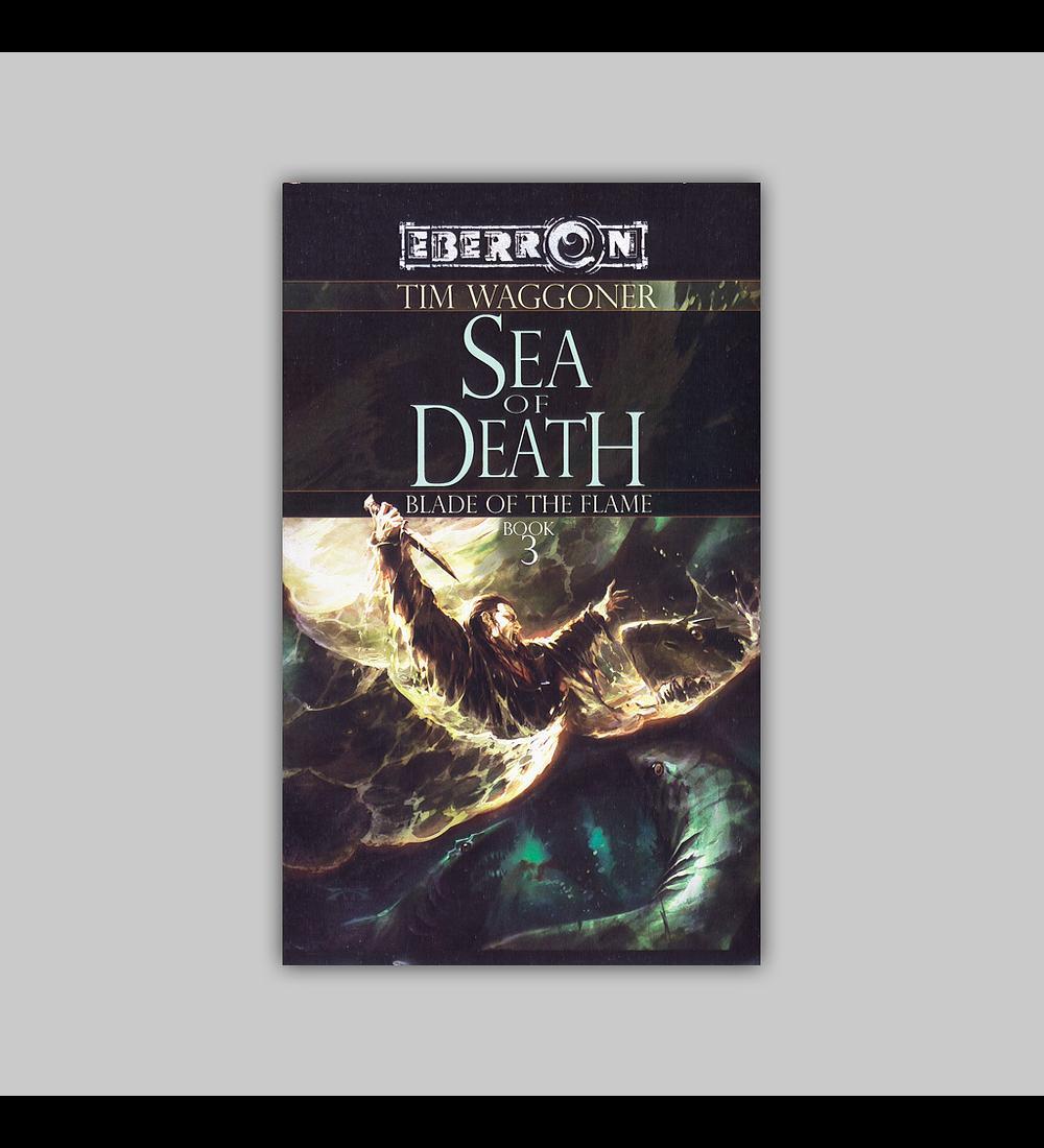Eberron: Blade of the Flame Vol. 03 - Sea of Death 2008