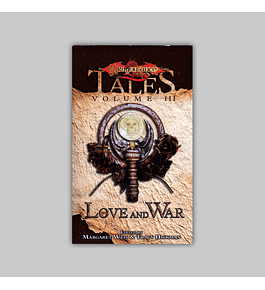 Dragonlance Tales Vol. 03: Love and War 2005