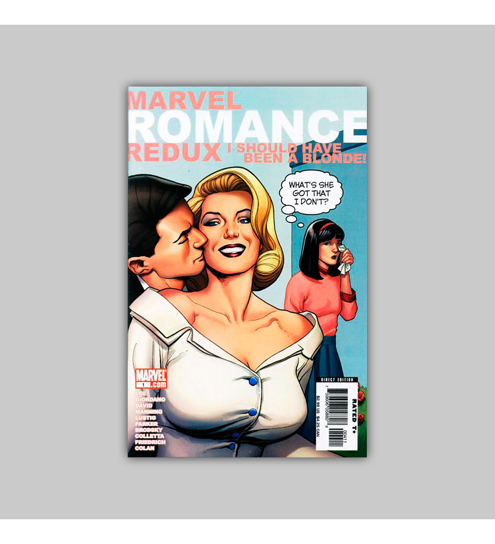 Marvel Romance Redux: I Should Have Been a Blonde! 1 2006