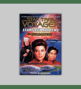 Star Trek Voyager: Starfleet Academy Vol. 03 - Quarantine