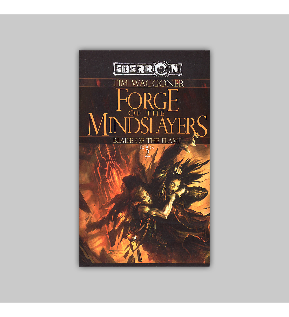 Eberron: Blade of Flame Vol. 02 - Forge of the Mind Slayers