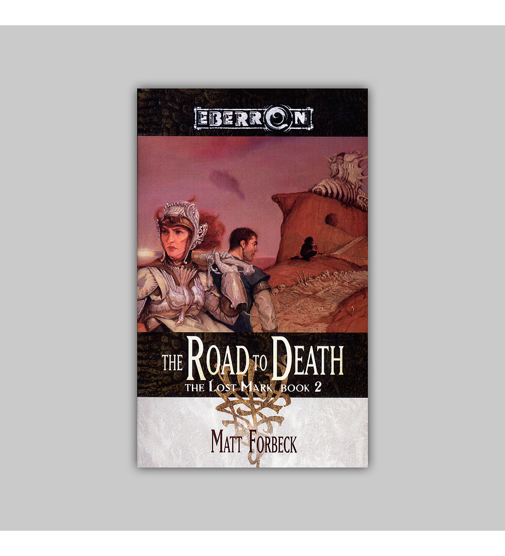 Eberron: Lost Mark Vol. 02 - The Road to Death 2006