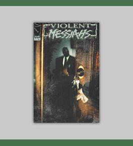 Violent Messiahs 3 2000