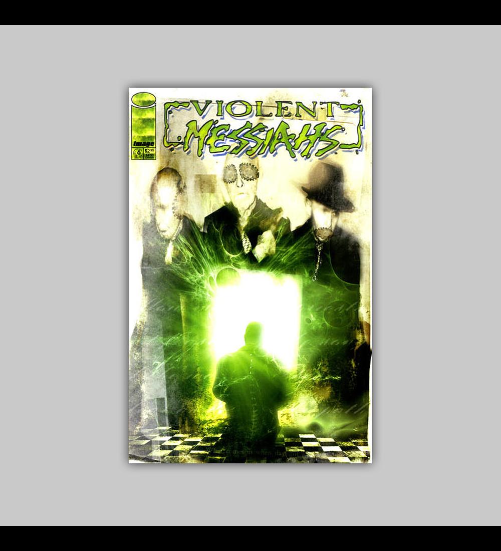 Violent Messiahs 6 2001