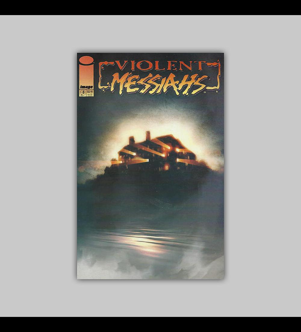 Violent Messiahs 8 2002