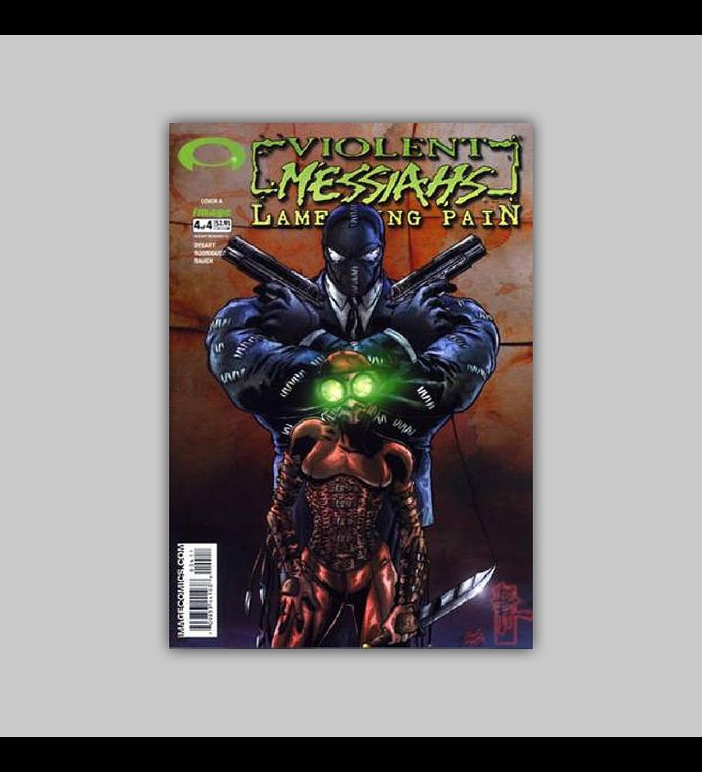 Violent Messiahs: Lamenting Pain 4 2003