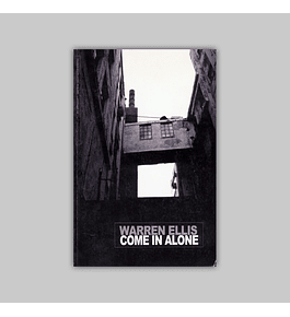 Come in Alone
