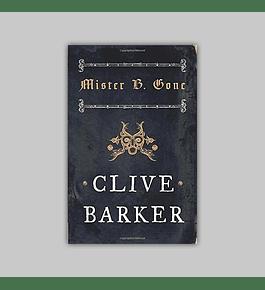Clive Barker: Mister B. Gone HC