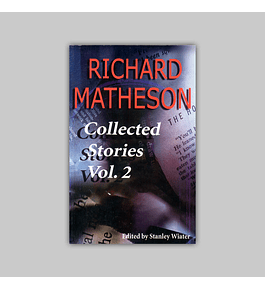 Richard Matheson: Collected Stories Vol. 02