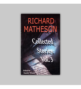 Richard Matheson: Collected Stories Vol. 03