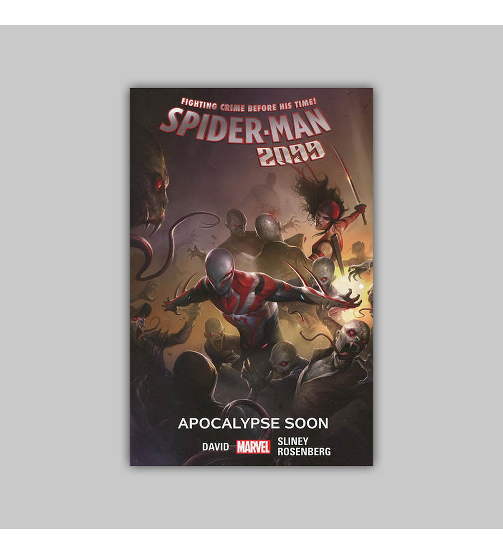 Spider-Man 2099 Vol. 06: Apocalypse Soon 2017