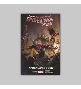 Spider-Man 2099 Vol. 06: Apocalypse Soon 2017