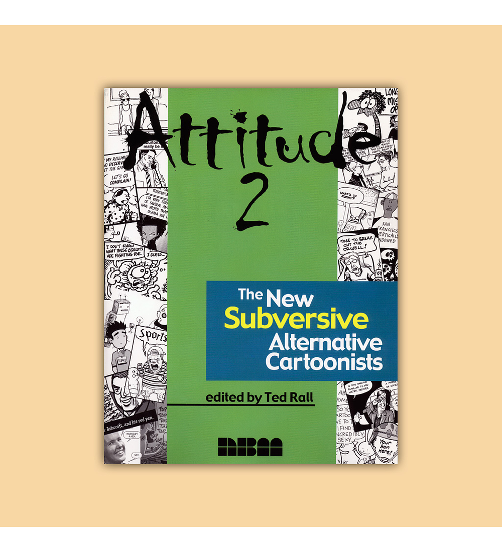 Attitude Vol. 02: The New Subversive Alternative Cartoonists 2004