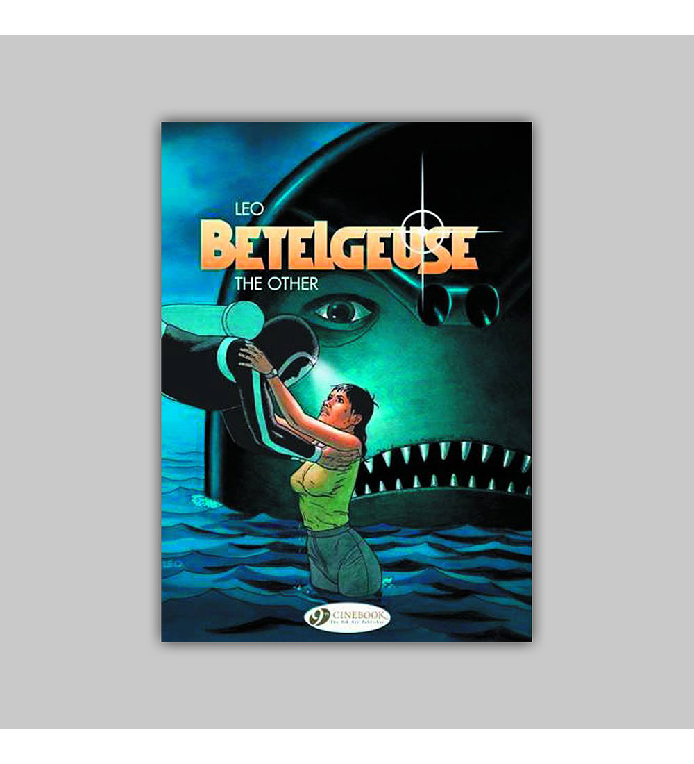 Betelgeuse Vol. 03: The Other 2013