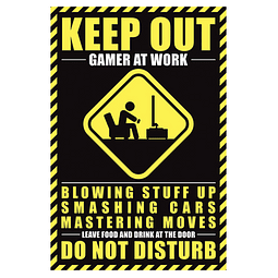 Poster Gamer at Work Keep Out
