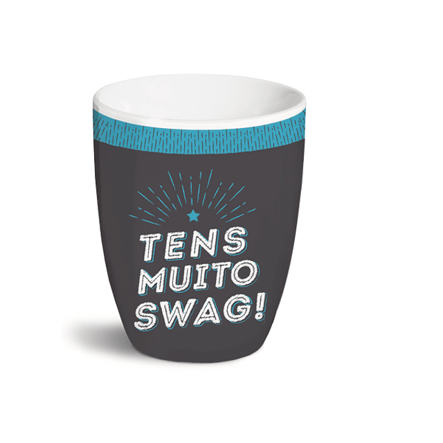 """Taza """"Usted tiene mucho Swag!"""""""