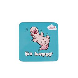 """""""Be Happy"""" coaster"""