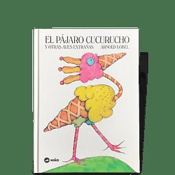 El pájaro cucurucho y otras aves extrañas