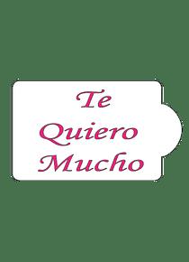 Estencil Te Quiero Mucho S27