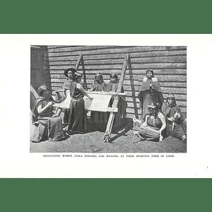 1910 Araucanian Women, Chile, Spinning Weaving Primitive Loom