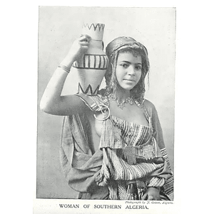 1910 Young Woman Of Southern Algeria, J Geiser Algiers