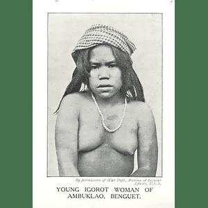 1910 Young Igorot Woman Of Ambuklao, Benguet