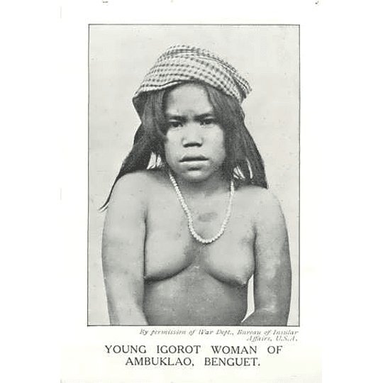 1910 Young Igorot Woman Of Ambuklao, Benguet