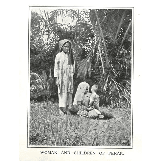 1910 Woman And Children Of Perak