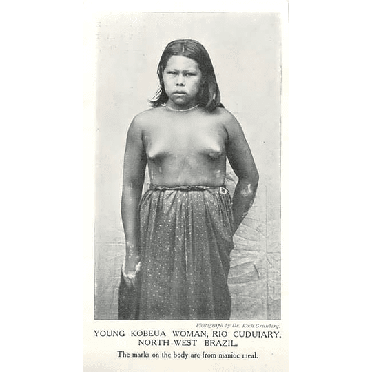 1910 Young Kobeua Woman, Rio Cuduiary, North-west Brazil