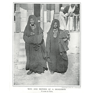 1910 Wife And Mother Of A Dragoman, Scene In Cairo