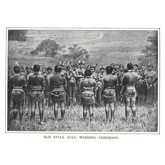 1910 Old-style Zulu Wedding Ceremony