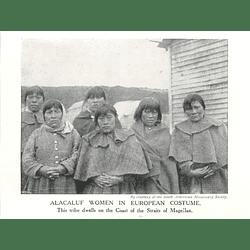 1910 Alacaluf Women In European Costume, Straits Of Magellan
