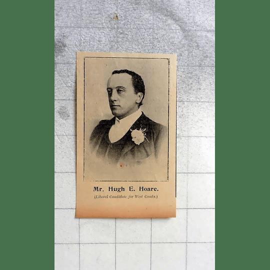 1900 Mr Hugh E Hoare Liberal Candidate For West Cambridgeshire