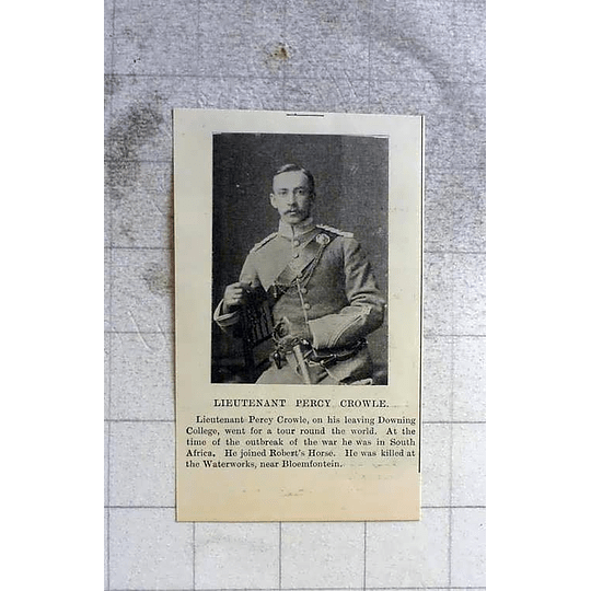 1900 Lt Percy Crowle Joined Roberts Horse Killed Near Bloemfontein
