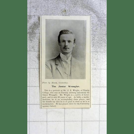 1900 Senior Wrangler Je Wright Of Trinity College Cambridge