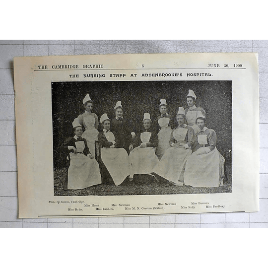 1900 The Nursing Staff Addenbrooke's Hospital,byles, Cureton, Hoare, Newman