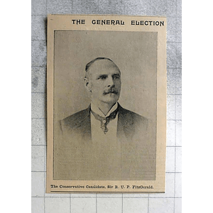 1900 General Election Conservative Candidate Sir Rup Fitzgerald