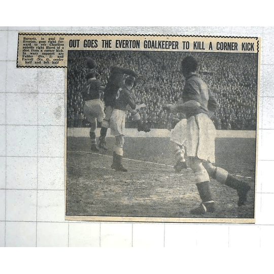 1950 Everton Goalkeeper Burnett Robs Charlton Outside Right Hurst