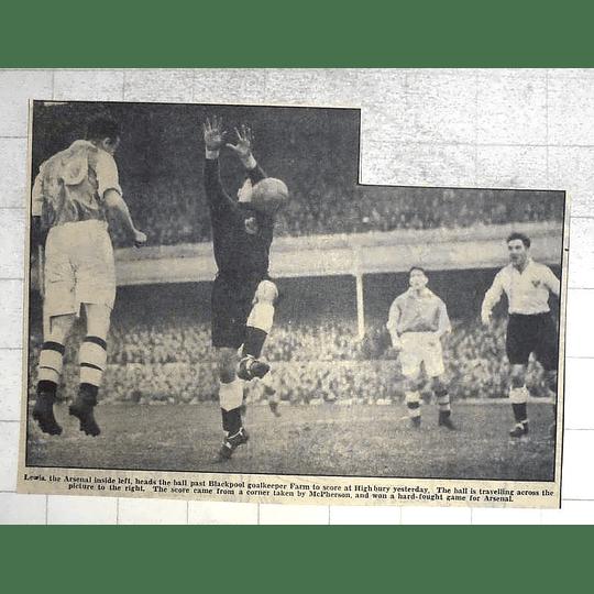 1950 Blackpool Goalkeeper Farm Beaten By Lewis, Arsenal At Highbury