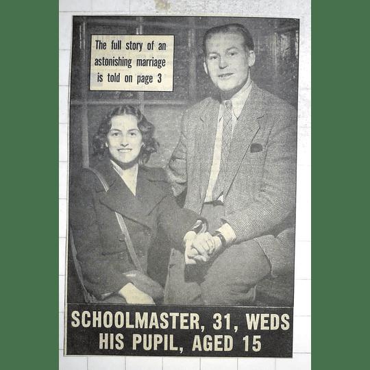 1950 Schoolmaster Edward Reynolds marries 15 yr old pupil Shirley Shaw