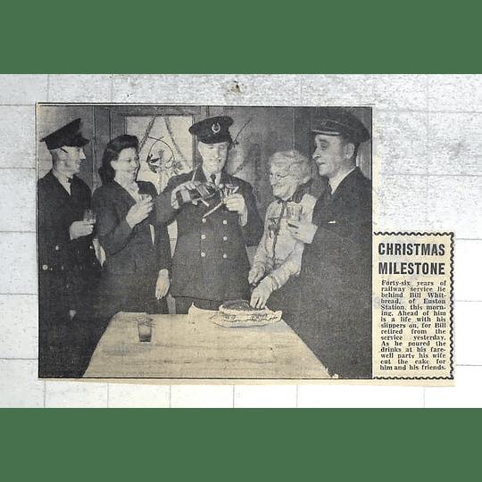 1950 Bill Whitbread, Euston Station, 46 Years Railway Service