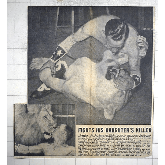 1950 Capt Jim Roose Wrestles With Lioness That Killed His Brother, Daughter