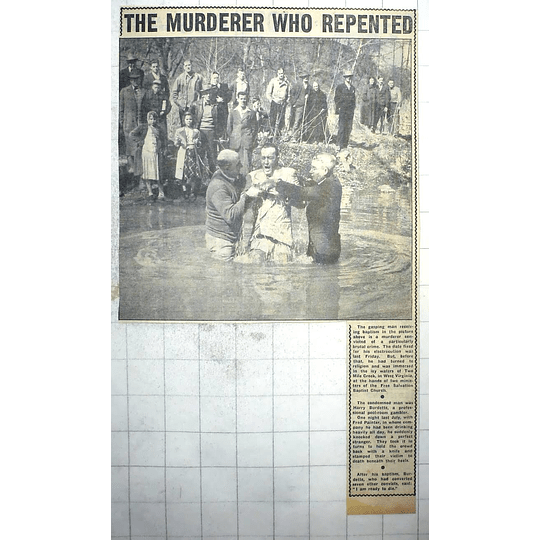 1950 Repentant Murderer, Harry Burdette, Baptised Two Mile Creek West Virginia